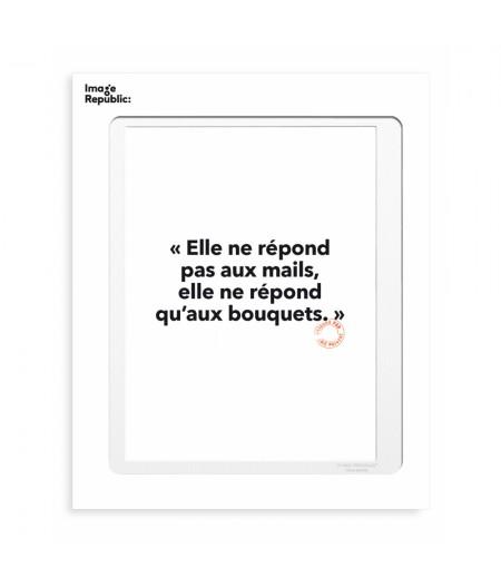 30x40 Cm Loic Prigent 100 Elle Ne Reponds Pas - Image Republic