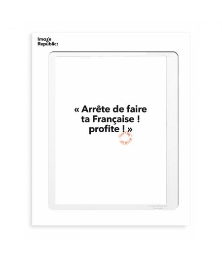 30x40 Cm Loic Prigent 11 Arrête de faire - Image Republic