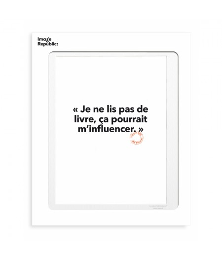 30x40 Cm Loic Prigent 07 Je Ne Lis Pas - Image Republic
