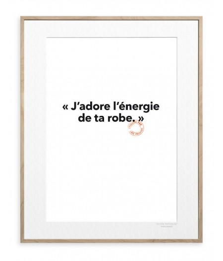 30x40 Cm Loic Prigent 22 J'adore l'énergie - Image Republic