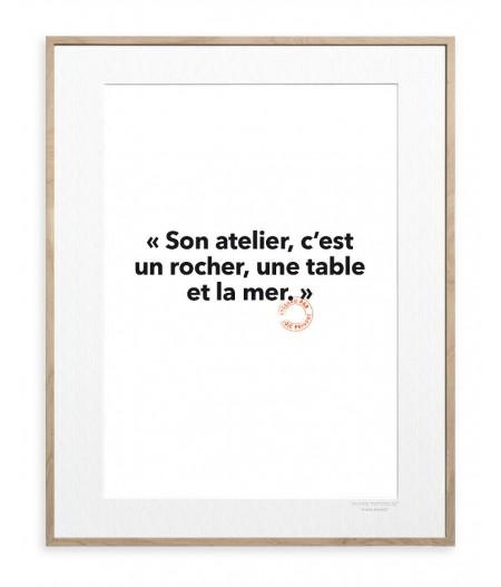 30x40 Cm Loic Prigent 99 Son atelier, c'est un rocher - Image Republic