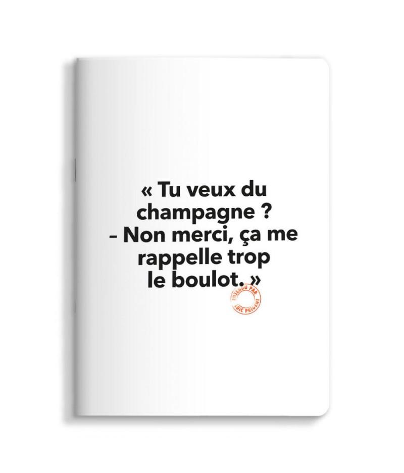 15x21 Cm Note Book Loic Prigent 03 Tu Veux Du Champagne - Image Republic