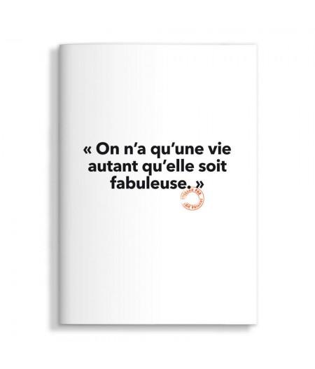 15x21 Cm Note Book Loic Prigent 40 On N'a Qu'une Vie - Image Republic