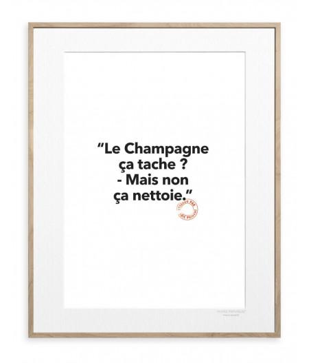 30x40 cm Loic Prigent 130 Le Champagne Ca Tache ? - Affiche Image Republic