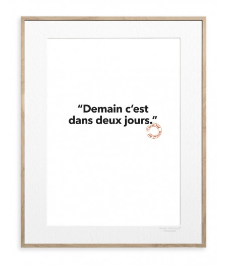30x40 cm Loic Prigent 132 Demain C'est Dans - Affiche Image Republic