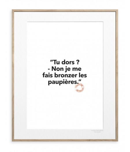30x40 cm Loic Prigent 134 Tu Dors ? Non Je Me - Affiche Image Republic