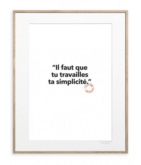 30x40 cm Loic Prigent 135 Il Faut Que Tu Travailles - Affiche Image Republic